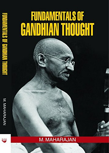 Fundamentals of Gandhian Thought: M. Maharajan
