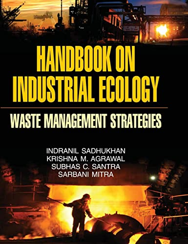 Handbook on Industrial Ecology (Waste Management Strategies): I. Sadhukhan