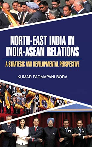 9789350564554: North-East India in India-ASEAN Relations