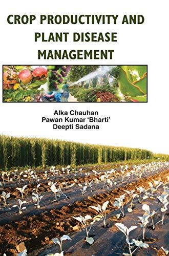 Crop Productivity and Plant Disease Management: Sadana Deepti Bharti