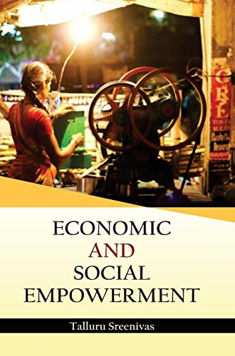Economic and Social Empowerment: edited by Talluru