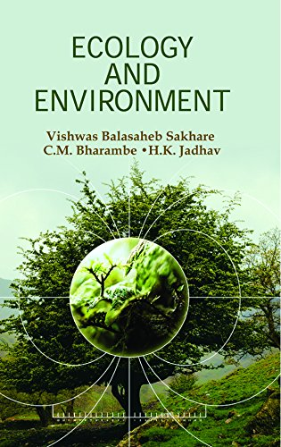 Ecology and Environment: V.Balasaheb Sakhare, C.M.
