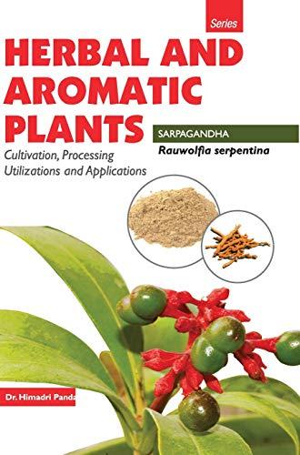9789350568330: HERBAL AND AROMATIC PLANTS - Rauwolfia serpentina (SARPGANDHA)