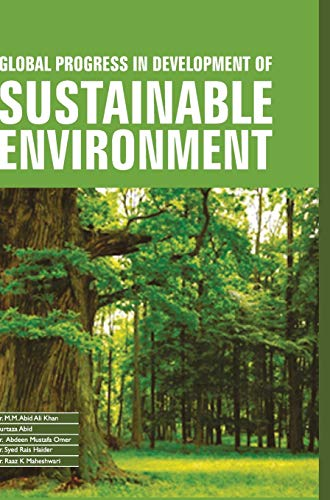 Global Progress in Development of Sustainable Environment: edited by M.M.