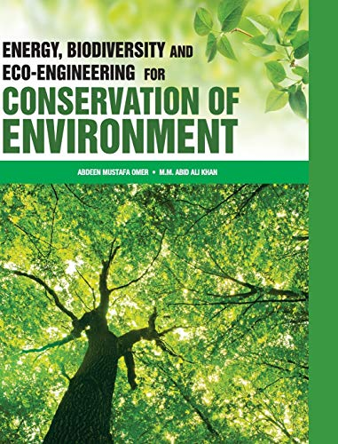 Energy, Biodiversity and Eco-Engineering for Conservation of: Abdeen Mustafa Omer