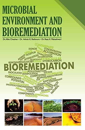 Microbial Environment and Bioremediation: edited by Pawan