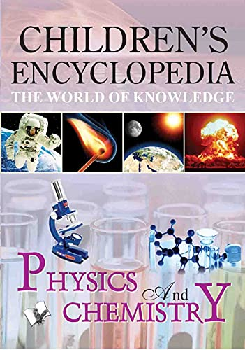 9789350570371: Children'S Encyclopedia - Physics and Chemistry
