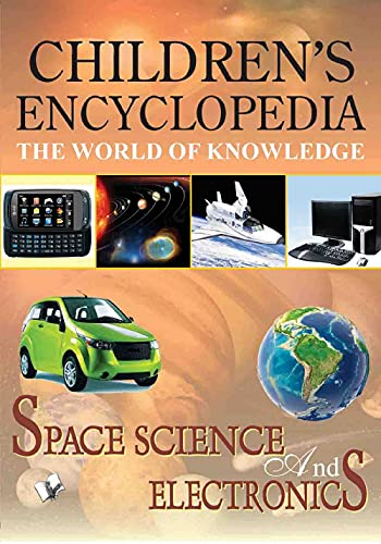 9789350570388: Children'S Encyclopedia - Space, Science and Electronics