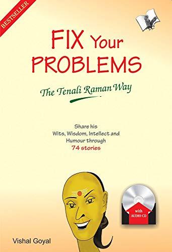 Fix Your Problems - The Tenali Raman: VISHAL GOYAL