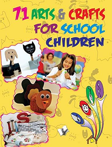 71 Arts Crafts for School Children: Editorial Board