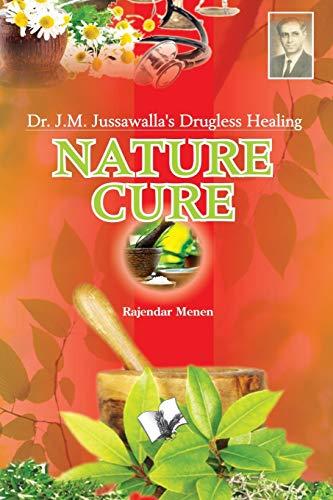 Nature Cure: Rajendra Menen