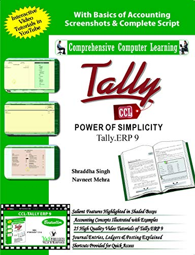 Tally: Power of Simplicity (Tally.ERP 9): Navneet Mehra,Shraddha Singh