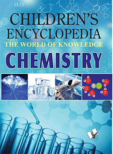 Children Encyclopedia - Chemistry: Vohra, Manasvi
