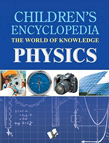 Children's Encyclopedia - Physics: Vohra, Manasvi
