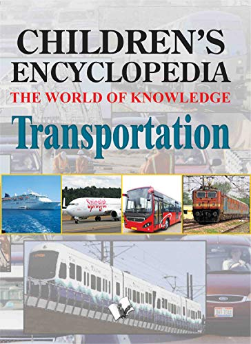 Children's Encyclopedia - Transportation: Vohra, Manasvi