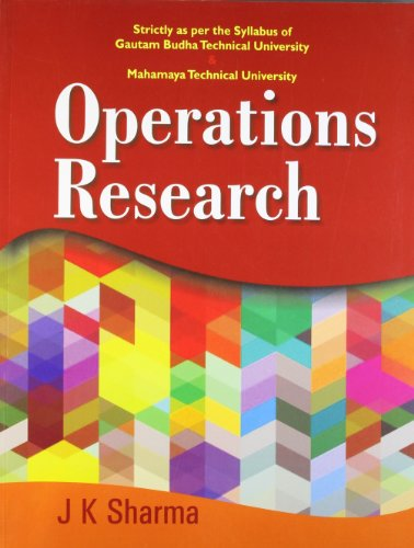 Operations Research: Gautam Budha Technical University &: Sharma J.K