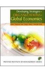 Developing Strategies for Organizations in Global Economics: Sanjay Dubey, Rajendra