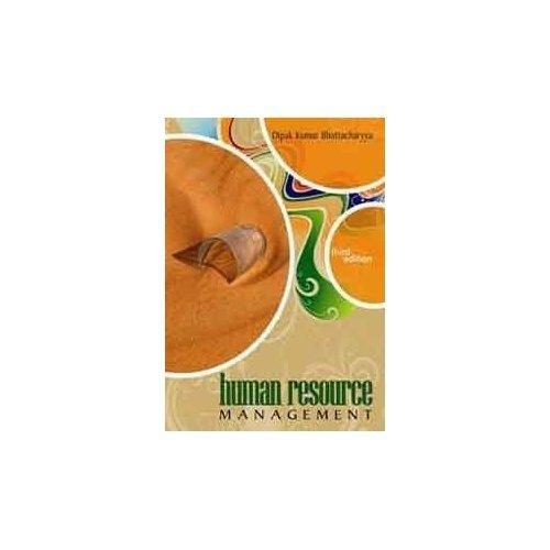 Human Resource Management (Paperback): Dipak Kumar Bhattacharyya