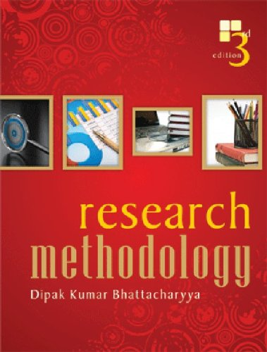 Research Methodology, Third Edition: Bhattacharyya D K