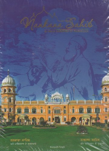 Nankana Sahib and Sikh Shrines in Pakistan: Ranjodh Singh