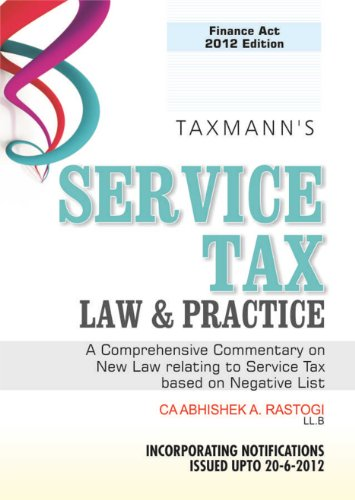 9789350710616: Service Tax Law & Practice in India