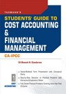 Students` Guide to Cost Accounting and Financial Management: CA-IPCC (Volume 1: Cost Accounting): ...