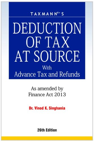 9789350712160: Deduction of Tax at Source with Advance Tax and Refunds