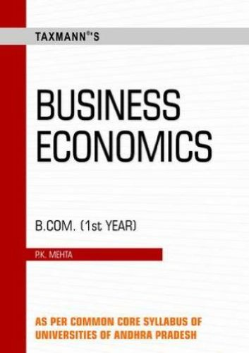 Business Economics: B.Com. (Ist year): P.K. Mehta
