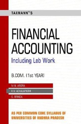 Financial Accounting Including Lab Work (B.Com. 1st: M.N.Arora / K.V.Achalapathi,S.Brinda