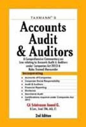 Accounts Audit and Auditors: A Comprehensive Commentary on Law relating to Accounts Audit and ...