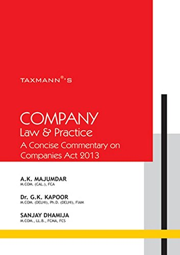 Company Law and practice: A Concise commentary: A.K. Majumdar,DR. G.
