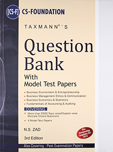 Question Bank with Model Test Papers: CS-Foundation (Third Edition): N. S. Zad