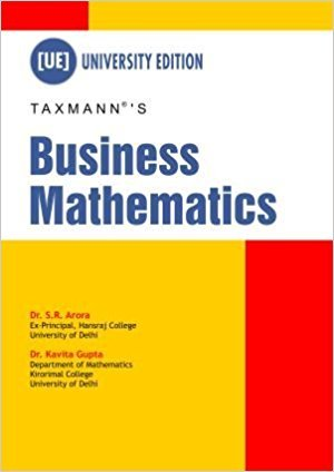 Business Mathematics: Dr S.R Arora