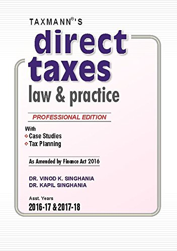9789350719329: Direct Taxes Law & Practice (Professional Edition) (2016 Edition)
