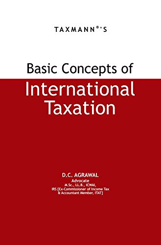 9789350719688: BASIC CONCEPTS OF INTERNATIONAL TAXATION [Hardcover] [Jan 01, 2017] D.C AGRAWAL