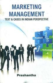 Marketing Management: Text and Cases in Indian: Prashantha
