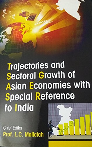 Trajectories and Sectoral Growth of Asian Economies: edited by L