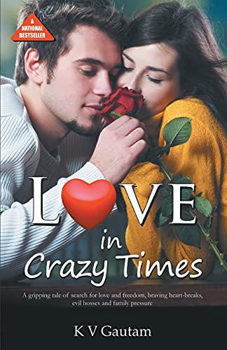 Love In Crazy Times PB English: K V Gautam