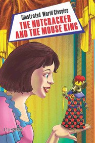 9789350831830: Illustrated World Classics The Nutcracker and the Mouse King