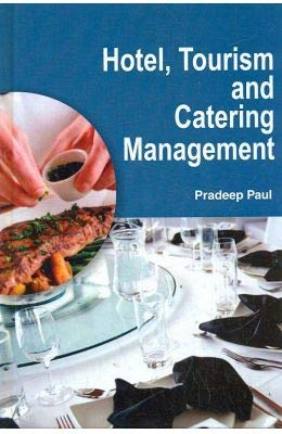 HOTEL, TOURISM AND CATERING MANAGEMENT: PRADEEP PAUL