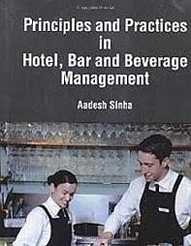 Principles And Practices In Hotel, Bar And: Aadesh Sinha