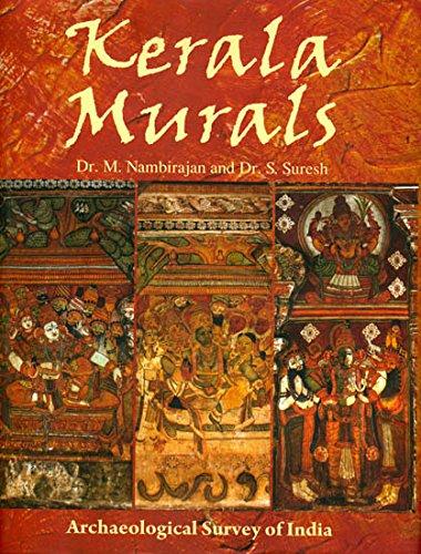 Kerala Murals: Dr M. Nambirajan & Dr S. Suresh (Authors)