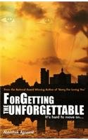 9789350880456: Forgetting The Unforgettable