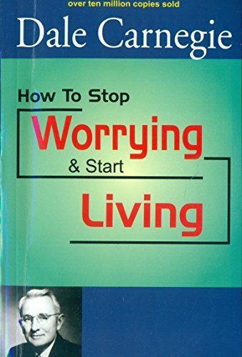9789350881248: How To Stop Worrying & Start Living