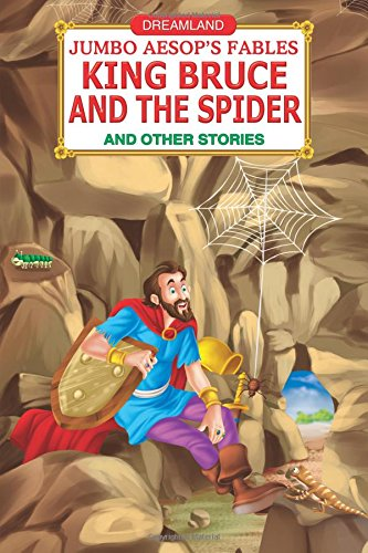 9789350891414: Jumbo Aesop's: The King Bruce and the Spider|The King Bruce and the Spider