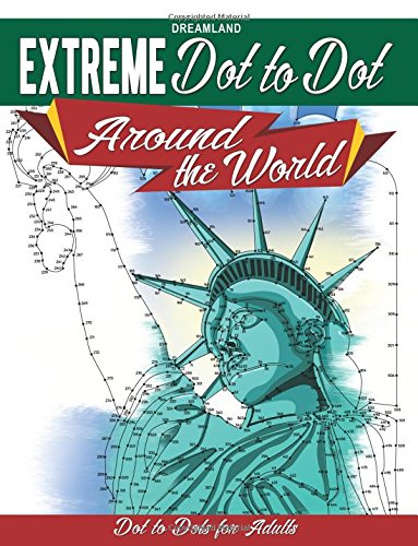 Extreme Dot to Dot Around the World: Dreamland Publications