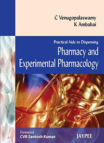 Practical Aids to Dispensing: Pharmacy and Experimental: K. Ambabai, C.