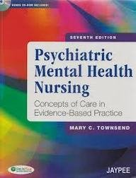 9789350901922: (OLD) PSYCHIATRIC MENTAL HEALTH NURSING:CONCEPTS OF CARE IN EVIDENCE-BASED PRACTICE