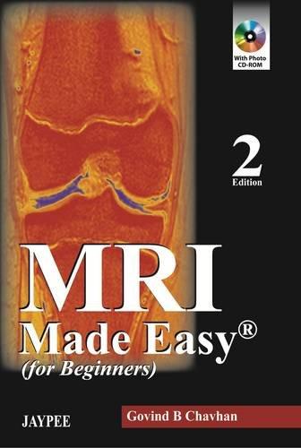9789350902707: MRI Made Easy: (For Beginners) (Made Easy (Jaypee Publishing))