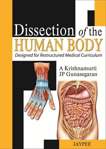 9789350903025: Dissection of the Human Body: Designed for Restructured Medical Curriculum